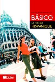 telecharger Basico 2 – le monde hispanique (edition 2006) livre PDF/ePUB en ligne gratuit