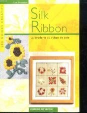 Silk Ribbon - Couverture - Format classique