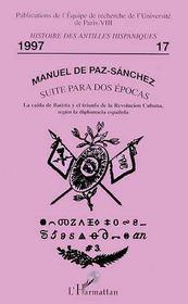 Histoire Des Antilles Hispaniques ; Suite Para Dos Epocas - Intérieur - Format classique