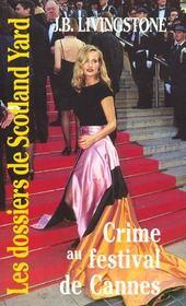 Crime Au Festival De Cannes - Intérieur - Format classique