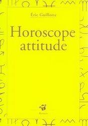 Horoscope attitude - Intérieur - Format classique