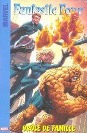 Fantastic Four T.1 ; drôle de famille - Intérieur - Format classique