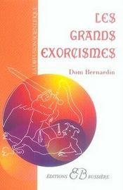 Les grands exorcismes - Intérieur - Format classique