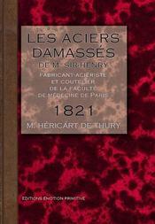 Les aciers damasses de sir-henri, fabricant-acieriste et coutelier a paris - Intérieur - Format classique