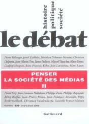 Revue Le Débat N.139 ; penser la société des médias t.2 ; mars-avril 2006 - Couverture - Format classique