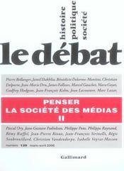 Revue Le Débat N.139 ; penser la société des médias t.2 ; mars-avril 2006 - Intérieur - Format classique