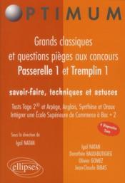 telecharger Grands Classiques Et Questions Pieges Aux Concours Passerelle 1 Et Tremplin 1 Test Tage 2r Arpege livre PDF/ePUB en ligne gratuit