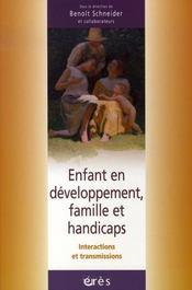 Enfant en développement, famille et handicaps ; intercactions et transmissions - Intérieur - Format classique