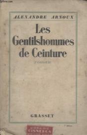 Les Gentilshommes De Ceinture. - Couverture - Format classique