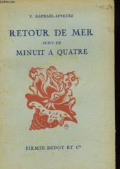 Retour De Mer, Suivi De Minuit A Quatre. Poemes. - Couverture - Format classique