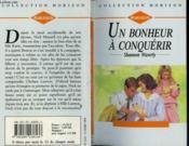 Un Bonheur A Conquerir - New Lease On Love - Couverture - Format classique