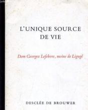 L'Unique Source De Vie - Couverture - Format classique