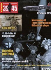 N°280 / JUILLET-AOUT 2010 / NORMANDIE 44 - TEXAS CONTRE HAMBURG -DEFENSE DE PLAGES / CRACOVIE 2010 / RANVILLE JUIN 1944 / STUG-Abt.192 / 12.SS-Pz.Div.hJ HUBERT MEYER / LES FEUILLES DE CHENE ET GLAIVES DU RK. - Couverture - Format classique
