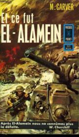 Et Ce Fut El-Alamein - El Alamein - Couverture - Format classique