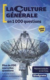 Culture generale en 1000 questions (la) 4eme edition - Intérieur - Format classique