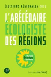 L'abécédaire écologiste des régions 2015 - Couverture - Format classique