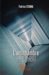 L'antichambre de Samuel - Couverture - Format classique