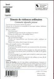 Témoins de violence au quotidien ; comment répondre présent - 4ème de couverture - Format classique