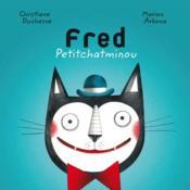 Fred Petitchatminou - Couverture - Format classique