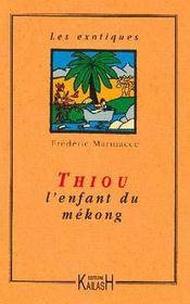 Thiou, l'enfant du mekong - Intérieur - Format classique
