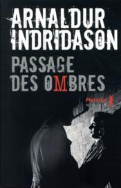 La trilogie des ombres T.3 ; passage des ombres - Couverture - Format classique