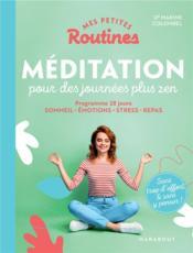 Mes petites routines ; méditation pour des journées plus zen - Couverture - Format classique