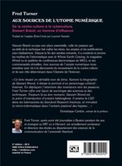Aux sources de l'utopie numérique : de la contre-culture à la cyberculture, Stewart Brand, un homme d'influence - 4ème de couverture - Format classique