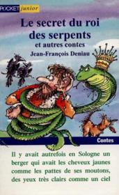 Secret Du Roi Des Serpents Et Autres Contes T.1le Secret Du Roi Des Serpents Et Autres Contes - Couverture - Format classique