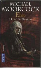 Elric t.1 ; elric des dragons - Couverture - Format classique