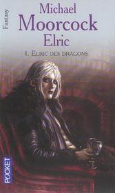 Elric t.1 ; elric des dragons - Intérieur - Format classique