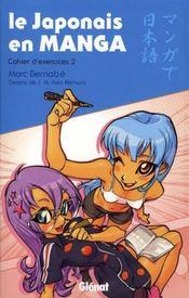 Le japonais en manga ; cahier d'exercices n.2 - Intérieur - Format classique