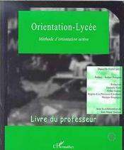 Orientation-Lycee ; Methode D'Orientation Active ; Livre Du Professeur - Intérieur - Format classique