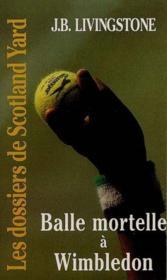 Balle Mortelle A Winbledon - Couverture - Format classique