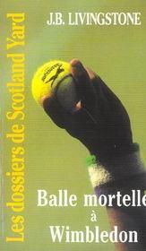 Balle Mortelle A Winbledon - Intérieur - Format classique
