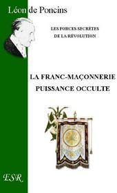La Franc-Maconnerie, Puissance Occulte - Couverture - Format classique