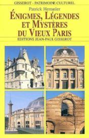 Enigmes legendes du vieux paris - Couverture - Format classique