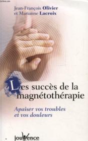 Succes de la magnetotherapie (le) - Couverture - Format classique