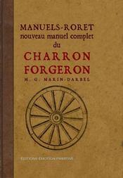 Nouveau manuel complet du charron forgeron - Intérieur - Format classique