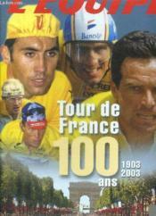 Coffret Tour De France 100 Ans ; 1903-2003 - Couverture - Format classique
