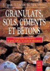 Granulats, sols, ciments et bétons - Couverture - Format classique