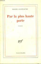 Par La Plus Haute Porte. - Couverture - Format classique