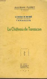 Le Chateau De Tarascon - Couverture - Format classique