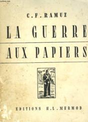La Guerre Aux Papiers - Couverture - Format classique