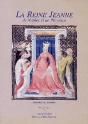 Reine Jeanne de Naples et de Provence - Couverture - Format classique