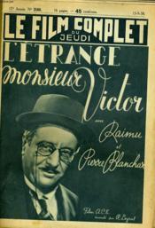 Le Film Complet Du Jeudi N° 2160 - 17e Annee - L'Etrange Monsieur Victor - Couverture - Format classique