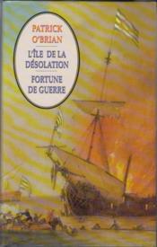L'Ile De La Désolation. Fortune De Guerre - Couverture - Format classique
