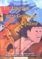 En Amerique Entre Guatemala Et Equateur - Intérieur - Format classique