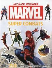 Marvel ; ultimate stickers ; super combats - Couverture - Format classique