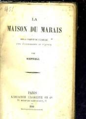 La Maison Du Marais. - Couverture - Format classique