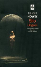 Silo T.2 ; origines - Couverture - Format classique